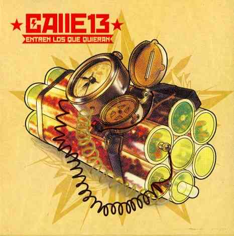 ENTREN LOS QUE QUIERAN BY CALLE 13 (CD)