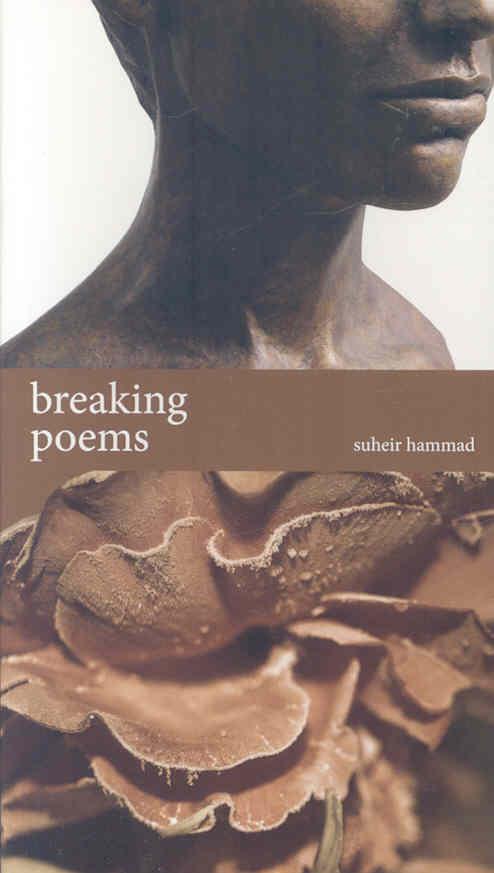 Breaking Poems By Hammad, Suheir